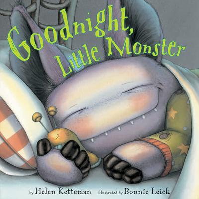 Goodnight, Little Monster - Ketteman, Helen