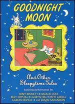 Goodnight Moon and Other Sleepytime Tales
