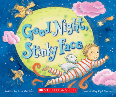 Goodnight, Stinky Face - McCourt, Lisa, and Moore, Cyd (Illustrator)