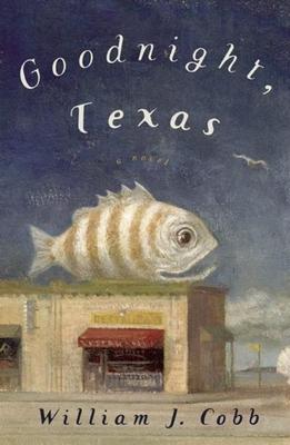 Goodnight Texas - Cobb, William J