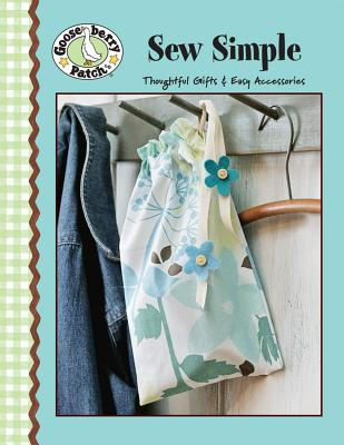 Gooseberry Patch: Sew Simple (Leisure Arts #4471) - Gooseberry Patch