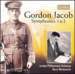 Gordon Jacob: Symphonies 1 & 2