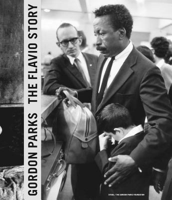 Gordon Parks: The Flavio Story - Parks, Gordon, and Roth, Paul, and Maddox, Amanda