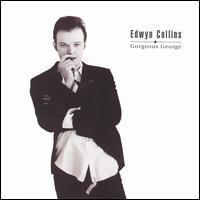 Gorgeous George - Edwyn Collins