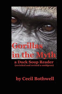 Gorillas in the Myth - Bothwell, Cecil