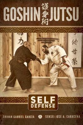 Goshin Jutsu - Self Defense - Garcia, Gabriel, and Caracena, Jose
