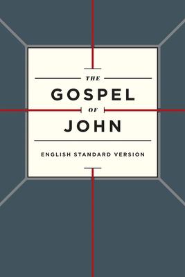 Gospel of John-ESV - Crossway Bibles (Creator)
