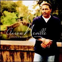 Gospel Roots - Aaron Neville