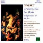 Gossec: Grande Messe des Morts / Symphonie ? 17 parties