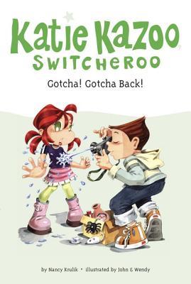 Gotcha! Gotcha Back! #19 - Krulik, Nancy