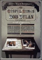 Gotta Serve Somebody: The Gospel Songs of Bob  Dylan
