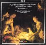 Gottfried Heinrich St�lzel: Christmas Oratorio; Cantatas 1-5