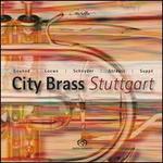 Gounod, Loewe, Schnyder, Strauss & Suppé: City Brass Stuttgart