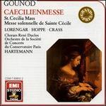 Gounod: St. Cecilia Mass - Franz Crass (bass); Heinz Hoppe (tenor); Henriette Puig-Roget (organ); Pilar Lorengar (soprano);...