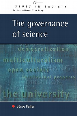 Governance of Science - Fuller, Steve, Professor, PhD