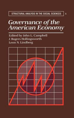 Governance of the American Economy - Campbell, John L (Editor)