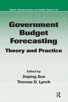 Government Budget Forecasting: Theory and Practice - Sun, Jinping (Editor)