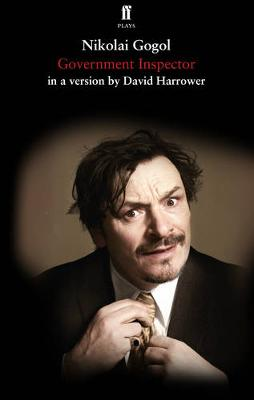 Government Inspector - Harrower, David (Adapted by), and Gogol, Nikolai