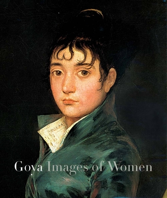 Goya: Images of Women - Tomlinson, Janis A, Ms. (Editor)