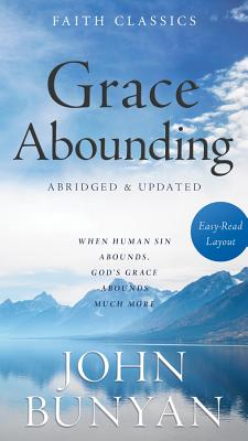 Grace Abounding - Bunyan, John