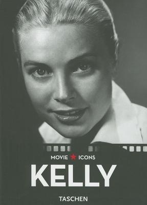 Grace Kelly - Duncan, Paul (Editor), and Hopp, Glenn (Text by), and Kobal Collection (Photographer)