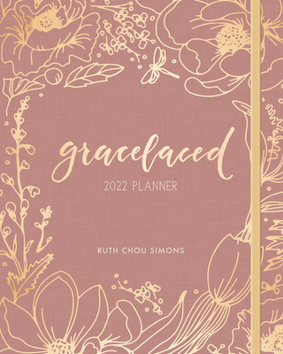 Gracelaced 2022 12-Month Planner - Simons, Ruth Chou