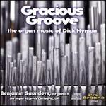 Gracious Groove: The Organ Music of Dick Hyman