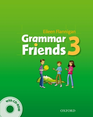 Grammar Friends 3: Student's Book with CD-ROM Pack - Ward, Tim, and Flannigan, Eileen