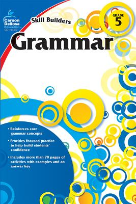 Grammar, Grade 5 - Carson-Dellosa Publishing (Compiled by)