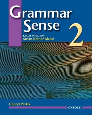 Grammar Sense 2: Student Book 2 - Pavlik, Cheryl