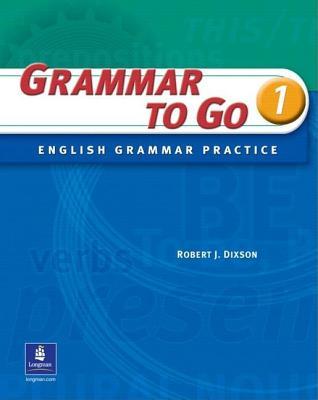 Grammar to Go, Level 1 - Dixson, Robert James