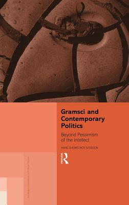 Gramsci and Contemporary Politics - Sassoon, Anne Showstack