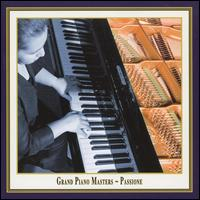 Grand Piano Masters: Passione - Lilya Zilberstein (piano)