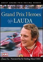 Grand Prix Heroes: Niki Lauda