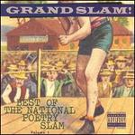 Grand Slam!: Best of the National Poetry Slam, Vol. 1