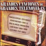 Grandes Canciones de Grandes Telenovelas