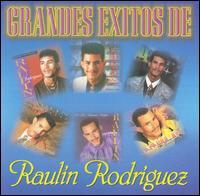 Grandes Exitos - Raulin Rodriguez