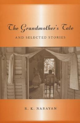 Grandmother's Tale - Narayan, R K