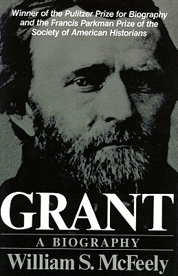 Grant: Biography, Part 1 - McFeely, William S