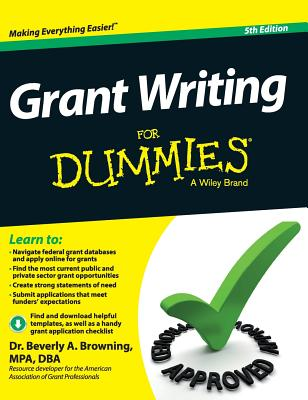 Grant Writing for Dummies - Browning, Beverly A