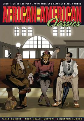 Graphic Classics Volume 22: African-American Classics - Hughes, Langston, and Hurston, Zora Neale, and Du Bois, W E B