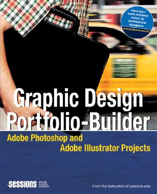 Graphic Design Portfolio-Builder: Adobe Photoshop and Adobe Illustrator Projects - Sessions Edu