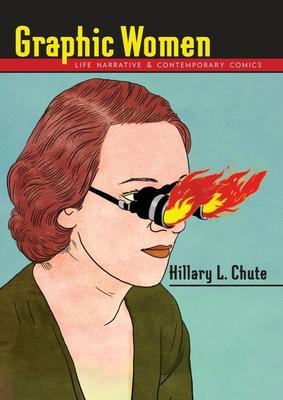 Graphic Women - Chute, Hillary