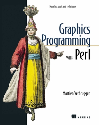 Graphics Programming with Perl - Verbruggen, Martien
