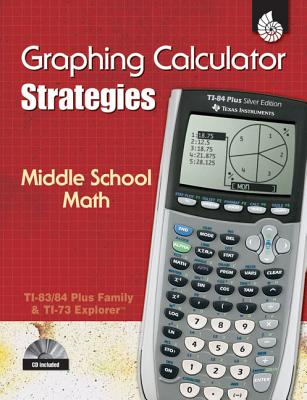 Graphing Calculator Strategies: Middle School Math - Erdman, Donna, and Shell Education, By (Creator)