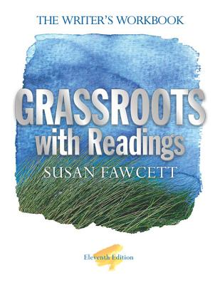Grassroots with Readings: The Writer's Workbook - Fawcett, Susan