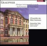 Graupner: Instrumental and Vocal Music, Vol. 1