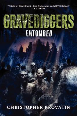 Gravediggers: Entombed - Krovatin, Christopher
