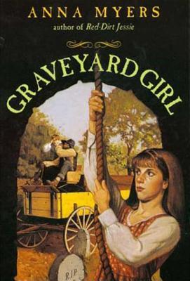 Graveyard Girl - Myers, Anna