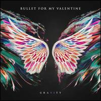 Gravity - Bullet for My Valentine